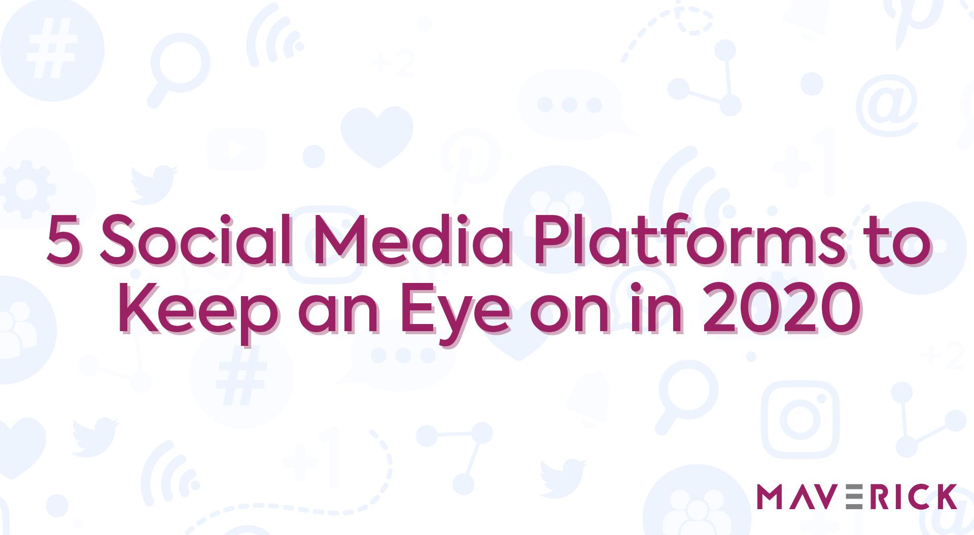 Social Media Platforms 2020