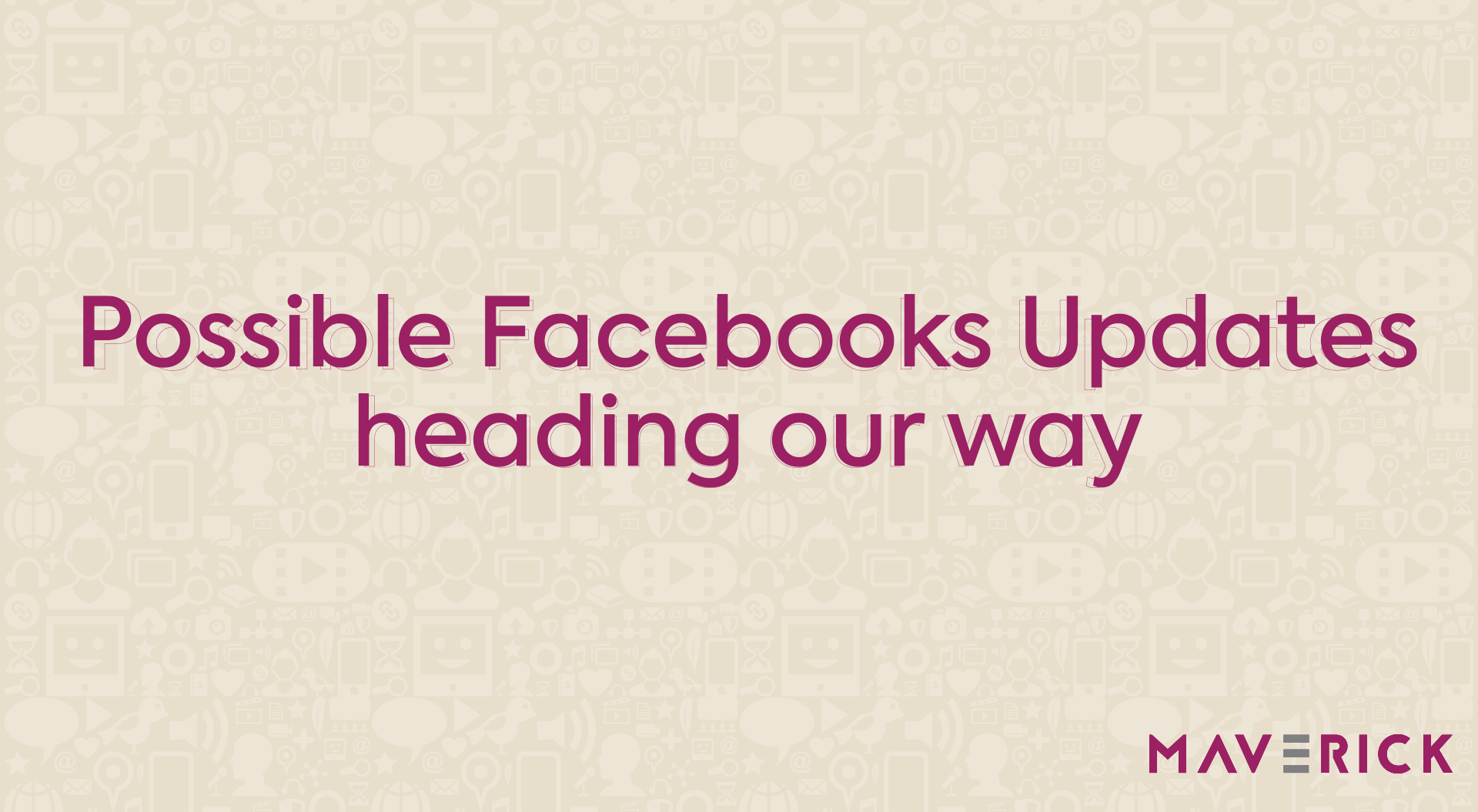 Possible Facebooks updates